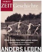 ZEIT Geschichte - Anders leben