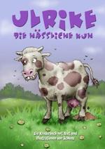 Ulrike die hässliche Kuh