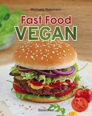 Russmann, Fast Food Vegan © Bassermann-Verlag