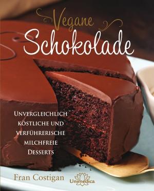 Fran Costigan, Vegane Schokolade. Cover: Narayana Verlag
