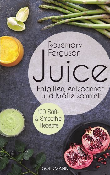 Juice von Rosemary Ferguson © Goldmann 2016